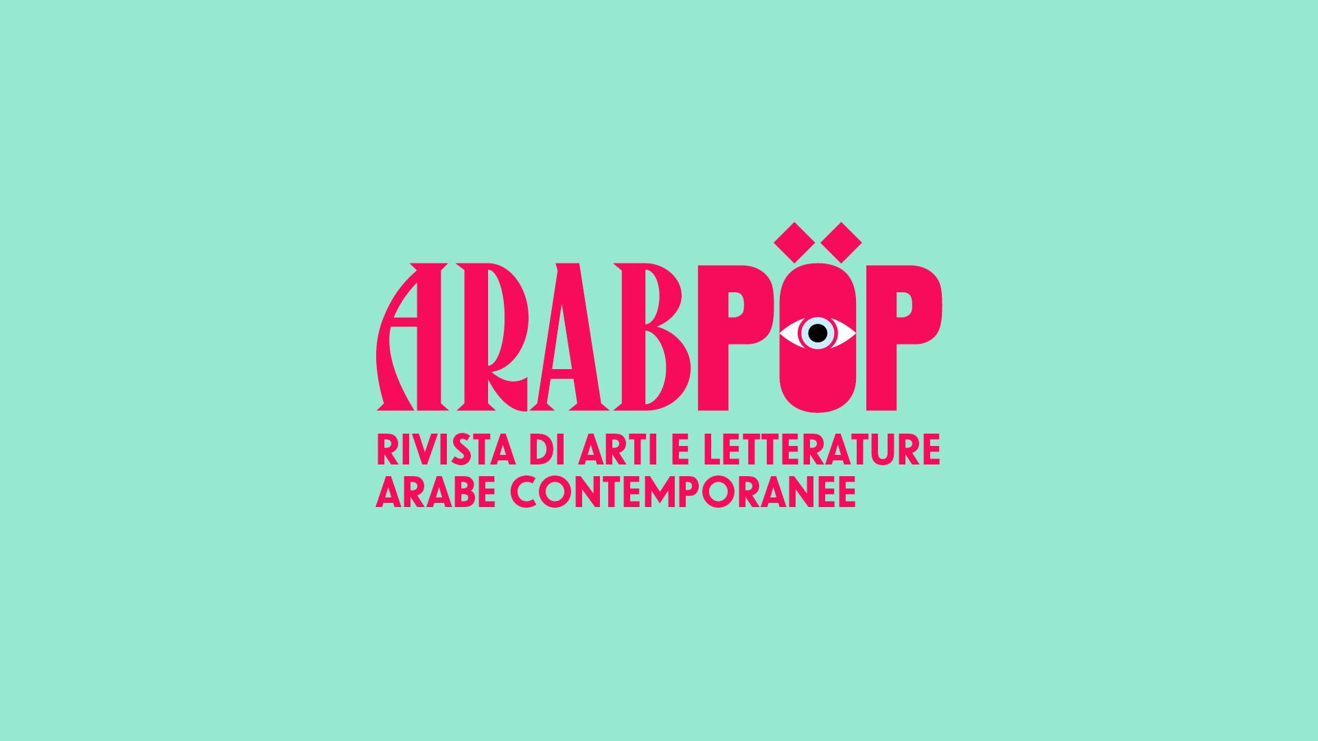 Arabpop. Rivista di arti e letterature arabe contemporanee